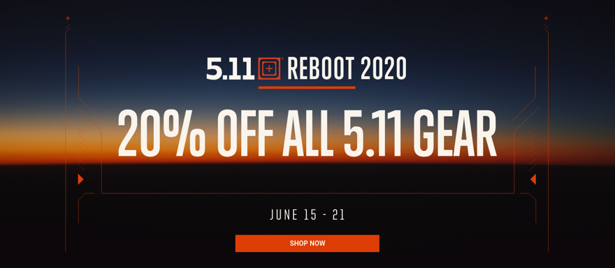 5.11 Tactical REBOOT 2020 - 15 - 21 Jun